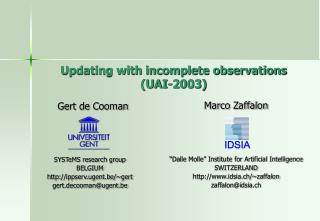 Updating with incomplete observations (UAI-2003)