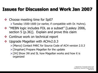 Issues for Discussion and Work Jan 2007