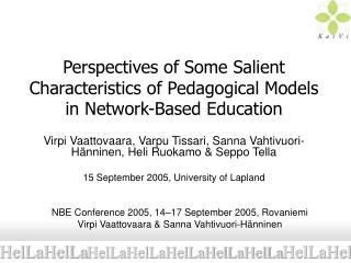Perspectives of Some Salient Characteristics of Pedagogical Models in Network-Based Education