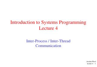 Introduction to Systems Programming  Lecture 4