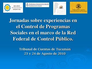 Tribunal de Cuentas de Tucumán 23 y 24 de Agosto de 2010