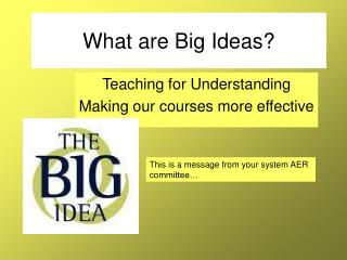 What are Big Ideas?