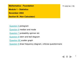 Mathematics - Foundation Module 1 - Statistics November 2004 Section B ( Non Calculator)