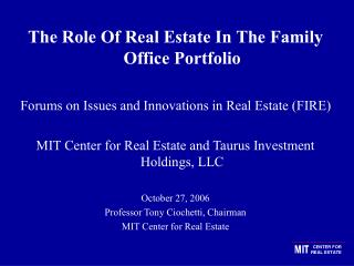 The Role Of Real Estate In The Family Office Portfolio