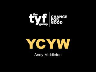 YCYW Andy Middleton
