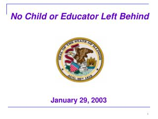No Child or Educator Left Behind