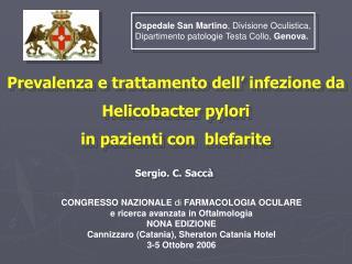 Prevalenza e trattamento dell� infezione da  Helicobacter pylori  in pazienti con  blefarite