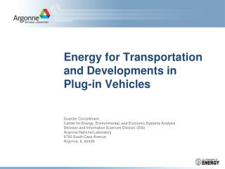 Energy for Transportation and Developments in Plug-in Vehicles