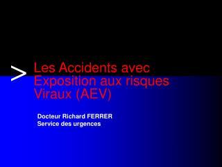 Les Accidents avec Exposition aux risques  Viraux (AEV)