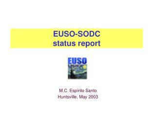 EUSO-SODC  status report