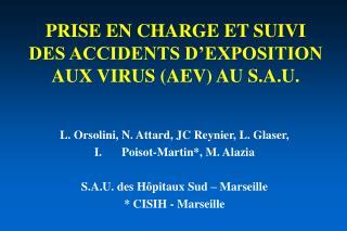PRISE EN CHARGE ET SUIVI  DES ACCIDENTS D'EXPOSITION AUX VIRUS (AEV) AU S.A.U.