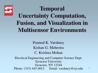 Temporal Uncertainty Computation, Fusion, and Visualization in Multisensor Environments