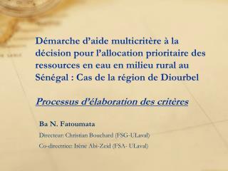Ba N. Fatoumata Directeur: Christian Bouchard (FSG-ULaval)