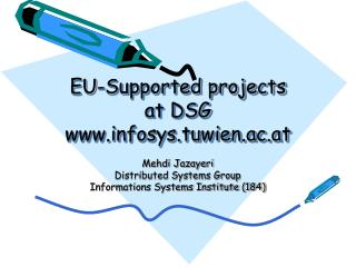 EU-Supported projects at DSG infosys.tuwien.ac.at