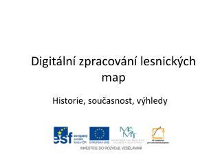 Digitální zpracování lesnických map