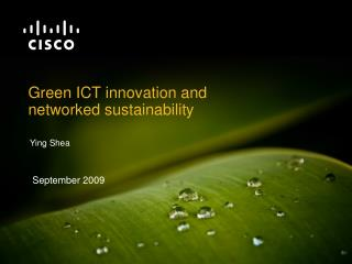 Green ICT innovation and networked sustainability