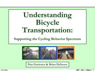 Understanding Bicycle Transportation: Supporting the Cycling Behavior Spectrum