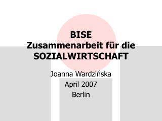 BISE  Zusammenarbeit f ü r die SOZIALWIRTSCHAFT