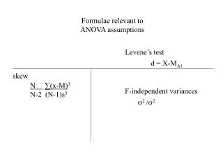 Formulae relevant to ANOVA assumptions