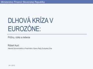 Dlhová Kríza V Eurozóne :