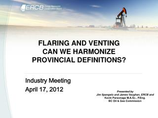 FLARING AND VENTING CAN WE HARMONIZE PROVINCIAL DEFINITIONS?