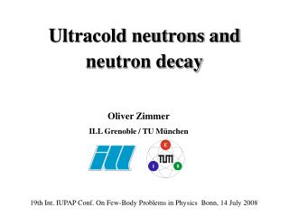 Ultracold neutrons and neutron decay