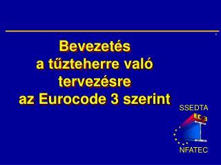 Bevezetés  a  tűzteherre  való  tervezés r e  az Eurocode 3 szerint
