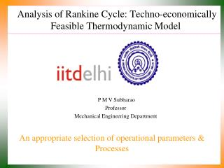 Analysis of Rankine Cycle: Techno-economically Feasible Thermodynamic Model