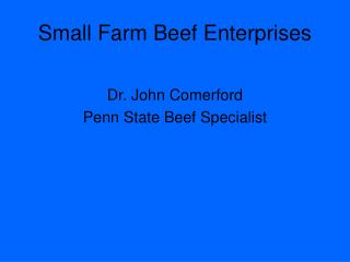 Small Farm Beef Enterprises
