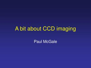 A bit about CCD imaging