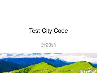 Test-City Code