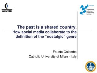 Fausto Colombo Catholic University of Milan - Italy