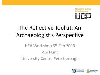 The Reflective Toolkit: An Archaeologist's Perspective