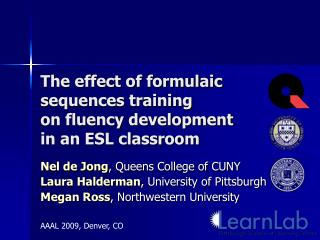 The effect of formulaic sequences training on fluency development in an ESL classroom