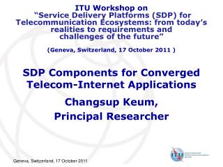 SDP Components for Converged Telecom-Internet Applications