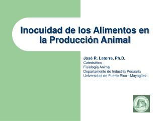 Inocuidad de los Alimentos en la Producción Animal