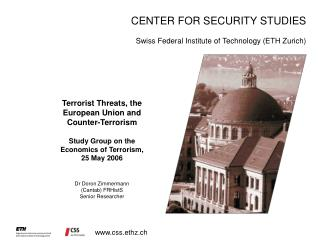Terrorist Threats, the European Union and Counter-Terrorism