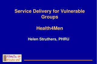Service Delivery for Vulnerable Groups Health4Men