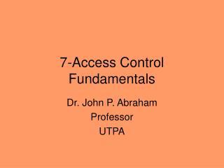 7-Access Control Fundamentals