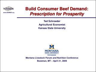 Ted Schroeder Agricultural Economist Kansas State University