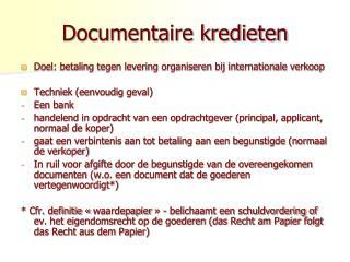 Documentaire kredieten