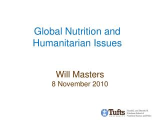 Global Nutrition and Humanitarian Issues