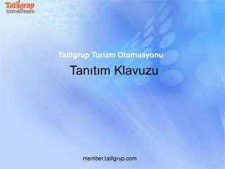 Tatilgrup Turizm Otomasyonu
