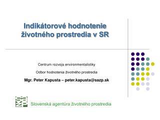 Indikátorové hodnotenie životného prostredia v SR