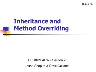 Inheritance and Method Overriding