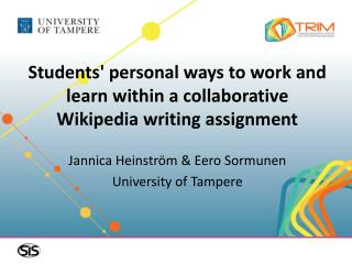 Students' personal ways to work and learn within a collaborative  Wikipedia writing assignment