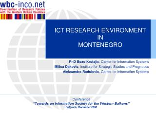 ICT RESEARCH ENVIRONMENT  IN  MONTENEGRO