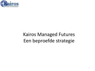 Kairos  Managed Futures Een beproefde strategie