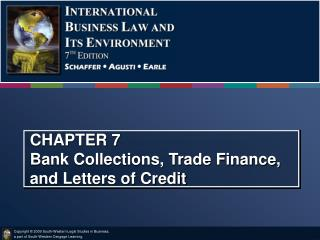 CHAPTER 7 Bank Collections, Trade Finance, and Letters of Credit
