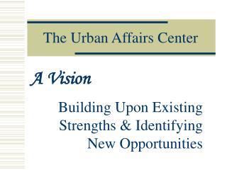 The Urban Affairs Center